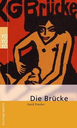 Abbildung von Presler | Die Brücke | 1. Auflage | 2007