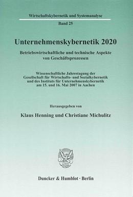 Abbildung von Henning / Michulitz | Unternehmenskybernetik 2020 | 2009 | Betriebswirtschaftliche und te... | 25