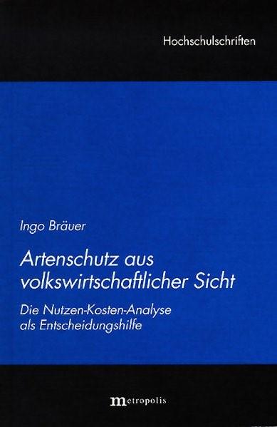 Artenschutz aus volkswirtschaftlicher Sicht   Bräuer, 2002 (Cover)