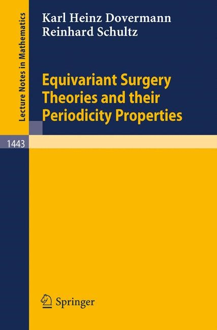Abbildung von Dovermann / Schultz | Equivariant Surgery Theories and Their Periodicity Properties | 1990