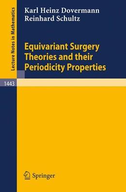 Abbildung von Dovermann / Schultz | Equivariant Surgery Theories and Their Periodicity Properties | 1990 | 1443