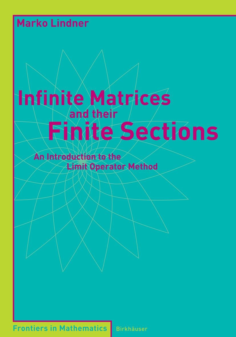 Infinite Matrices and their Finite Sections | Lindner, 2006 | Buch (Cover)