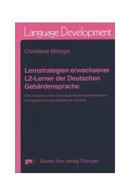 Abbildung von Metzger | Lernstrategien erwachsener L2-Lerner der Deutschen Gebärdensprache | 1. Auflage | 2008 | 33 | beck-shop.de
