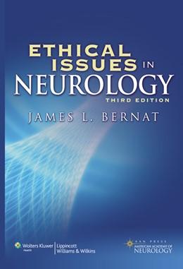 Abbildung von Bernat | Ethical Issues in Neurology | Third | 2008
