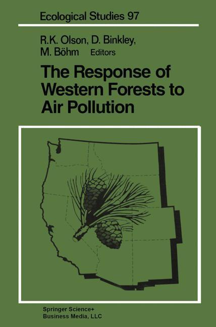 Abbildung von Olson / Binkley / Böhm | The Response of Western Forests to Air Pollution | 1992