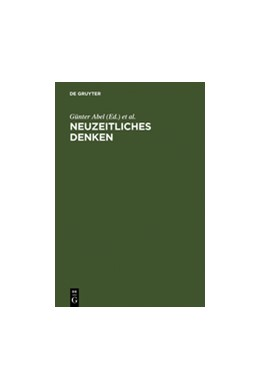 Abbildung von Abel / Engfer / Hubig | Neuzeitliches Denken | Reprint 2011 | 2002 | Festschrift für Hans Poser zum...