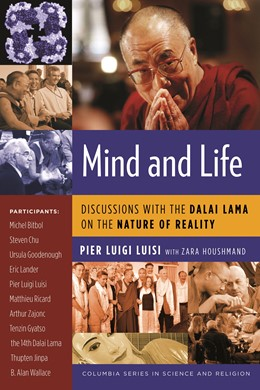 Abbildung von Luisi | Mind and Life | 2008 | Discussions with the Dalai Lam...
