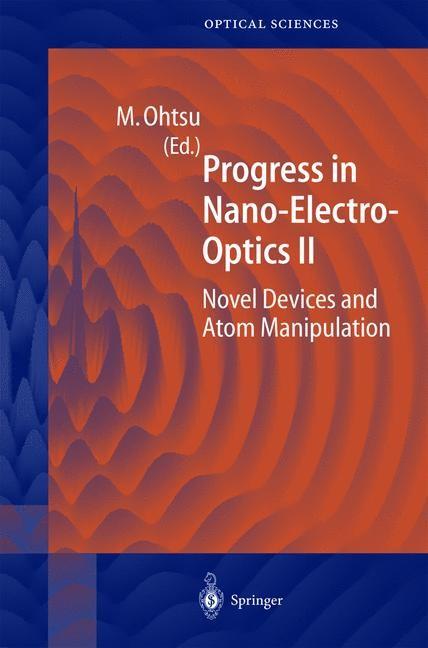 Progress in Nano-Electro-Optics II | Ohtsu, 2003 | Buch (Cover)