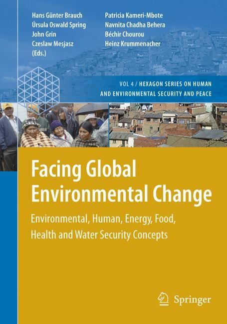 Abbildung von Brauch / Behera / Kameri-Mbote / Grin / Oswald Spring / Chourou / Mesjasz / Krummenacher | Facing Global Environmental Change | 2009