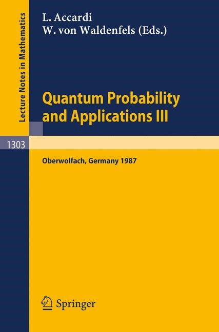 Quantum Probability and Applications III | Accardi / Waldenfels, 1988 | Buch (Cover)