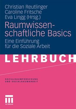 Abbildung von Reutlinger / Fritsche | Raumwissenschaftliche Basics | 1. Auflage | 2010 | 7 | beck-shop.de