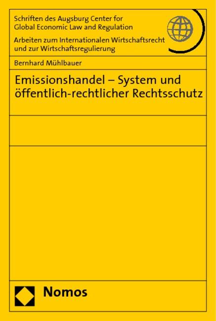 Emissionshandel - System und öffentlich-rechtlicher Rechtsschutz   Mühlbauer, 2008   Buch (Cover)
