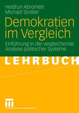 Abbildung von Abromeit / Stoiber | Demokratien im Vergleich | 2006 | Einführung in die vergleichend...