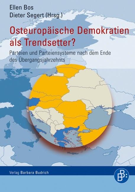 Osteuropäische Demokratien als Trendsetter? | Bos / Segert | 1., Aufl., 2008 | Buch (Cover)