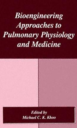 Abbildung von Khoo   Bioengineering Approaches to Pulmonary Physiology and Medicine   1996