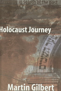 Abbildung von Gilbert | Holocaust Journey | 1999 | Traveling in Search of the Pas...