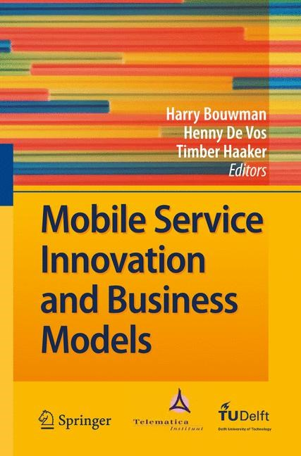 Mobile Service Innovation and Business Models | Bouwman / de Vos / Haaker, 2008 | Buch (Cover)