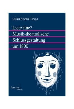 Abbildung von Kramer | Lieto fine? Musik-theatralische Schlussgestaltung um 1800 | 2009 | 40