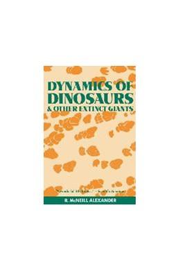 Abbildung von Alexander   Dynamics of Dinosaurs and Other Extinct Giants   1991   and other Extinct Giants