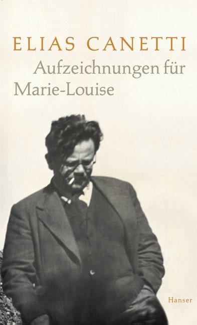 Abbildung von Adler / Canetti | Aufzeichnungen für Marie-Louise | 2005