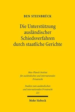 Abbildung von Steinbrück   Die Unterstützung ausländischer Schiedsverfahren durch staatliche Gerichte   2009   Eine rechtsvergleichende Unter...   221