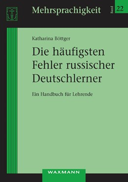 Abbildung von Böttger | Die häufigsten Fehler russischer Deutschlerner | 1., Aufl. | 2008 | Ein Handbuch für Lehrende | 22