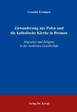 Abbildung von Krampen   Zuwanderung aus Polen und die katholische Kirche in Bremen   2005   Migration und Religion in der ...   4