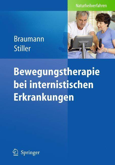 Abbildung von Braumann / Stiller   Bewegungstherapie bei internistischen Erkrankungen   1st Edition.   2009