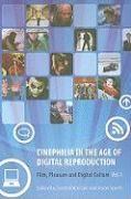 Abbildung von Sperb / Balcerzak   Cinephilia in the Age of Digital Reproduction   2009