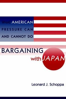 Abbildung von Schoppa | Bargaining with Japan | 1997