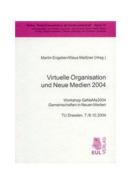 Abbildung von / Engelien / Meissner   Virtuelle Organisation und Neue Medien 2004   2004   Workshop GeNeMe2004 - Gemeinsc...   16