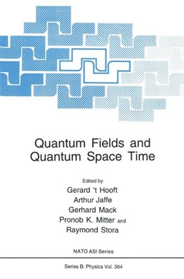 Abbildung von 't Hooft / Jaffe / Mack / Mitter / Stora   Quantum Fields and Quantum Space Time   1997   364