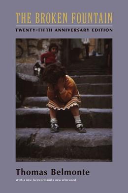 Abbildung von Belmonte | The Broken Fountain | 2005 | Twenty-fifth Anniversary Editi...
