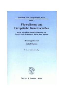 Abbildung von Merten | Föderalismus und Europäische Gemeinschaften | 2., unveränd. Aufl. | 1993 | unter besonderer Berücksichtig... | 2
