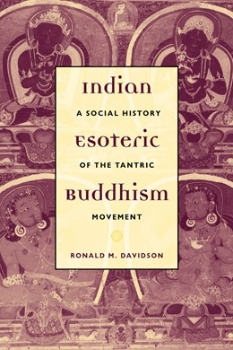 Abbildung von Davidson | Indian Esoteric Buddhism | 2002 | A Social History of the Tantri...