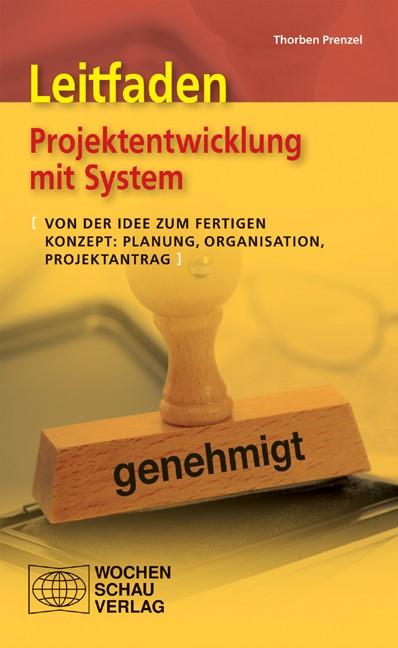 Abbildung von Prenzel | Leitfaden Projektentwicklung mit System | 2009