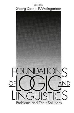 Abbildung von Dorn / Weingartner | Foundations of Logic and Linguistics | 1985 | Problems and Their Solutions