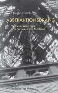 Abstraktionsdrang   Öhlschläger, 2005   Buch (Cover)