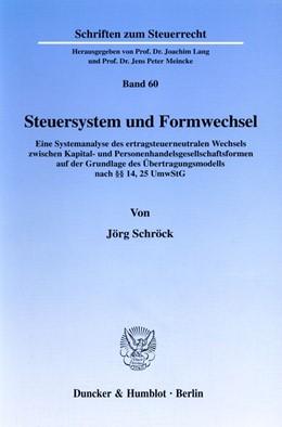 Abbildung von Schröck | Steuersystem und Formwechsel. | 1998 | Eine Systemanalyse des ertrags... | 60