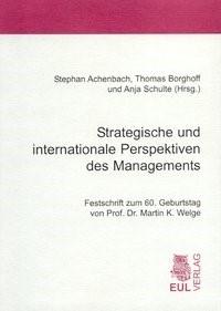 Strategische und internationale Perspektiven des Managements | Achenbach / Borghoff / Schulte, 2003 | Buch (Cover)