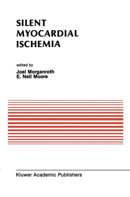 Silent Myocardial Ischemia | Morganroth / Moore, 1988 | Buch (Cover)