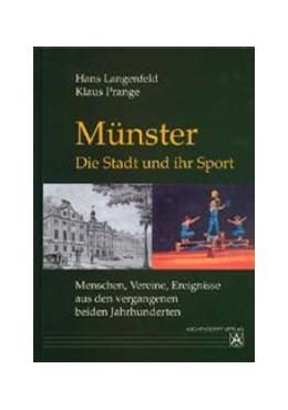 Abbildung von Prange   Münster - Die Stadt und ihr Sport   2002   Menschen, Vereine, Ereignisse ...