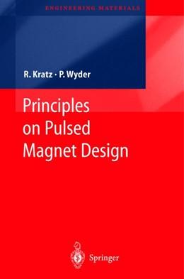 Abbildung von Kratz / Wyder | Principles of Pulsed Magnet Design | 2002