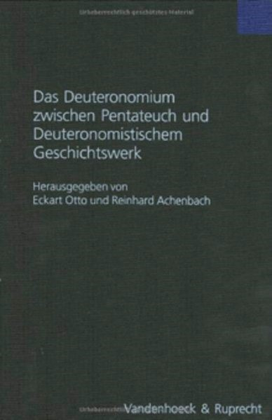 Abbildung von Achenbach / Otto | Das Deuteronomium zwischen Pentateuch und Deuteronomistischem Geschichtswerk | Aufl. | 2004