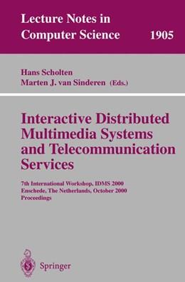 Abbildung von Scholten / Sinderen | Interactive Distributed Multimedia Systems and Telecommunication Services | 2000 | 7th International Workshop, ID... | 1905