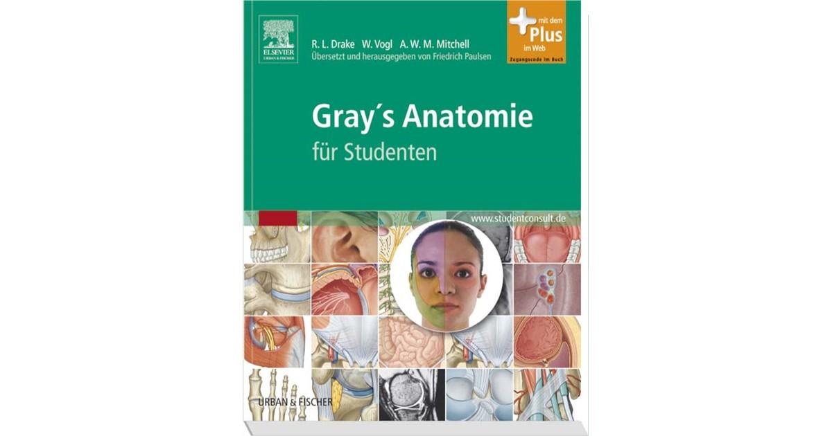 Gray´s Anatomie für Studenten | Drake / Vogl / Mitchell, 2007 | beck ...