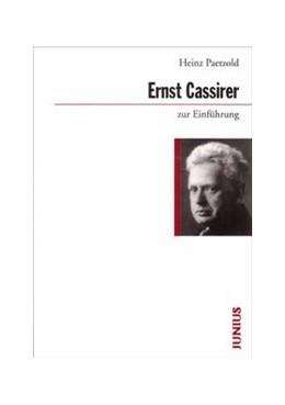 Abbildung von Paetzold | Ernst Cassirer zur Einführung | 2. Auflage | 2014 | 271 | beck-shop.de