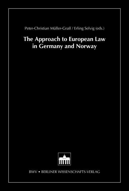 The Approach to European Law in Germany and Norway | Müller-Graff / Selvig, 2004 | Buch (Cover)
