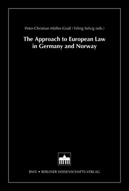 Abbildung von Müller-Graff / Selvig | The Approach to European Law in Germany and Norway | 2004 | 5