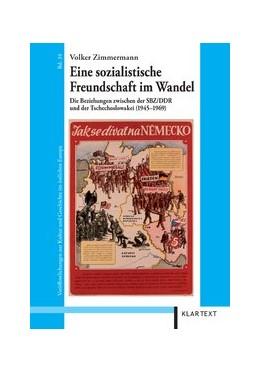 Abbildung von Zimmermann | Eine sozialistische Freundschaft im Wandel | 1. Auflage | 2010 | 34 | beck-shop.de